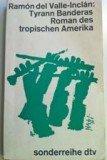tyrann-banderas-roman-des-tropischen-amerika